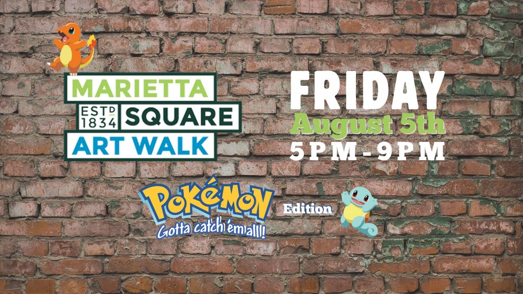 Marietta Square Art Walk- August 5th Pokemon GO